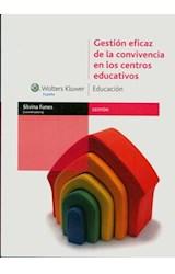 Papel GESTION EFICAZ DE LA CONVIVENCIA EN LOS CENTROS EDUCATIVOS
