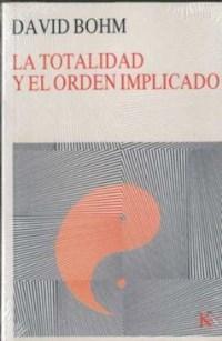 Libro La Totalidad Y El Orden Implicado