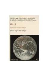 Papel GAIA, IMPLICACIONES DE LA NUEVA BIOLOGIA
