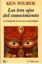 Libro Los Tres Ojos Del Conocimiento