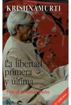 Papel LA LIBERTAD PRIMERA Y ULTIMA,