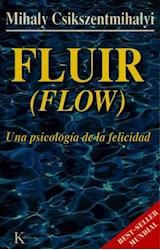 Papel FLUIR (FLOW) UNA PSICOLOGIA DE LA FELICIDAD (COLECCION PSICOLOGIA)