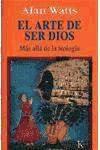 Libro El Arte De Ser Dios