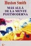 Libro Mas Alla De La Mente Postmoderna