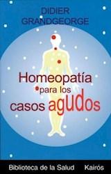 Libro Homeopatia Para Los Casos Agudos