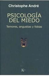 Papel PSICOLOGIA DEL MIEDO (TEMORES, ANGUSTIAS Y FOBIAS)