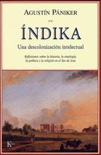 Libro Indika : Una Descolonizacion Intelectual