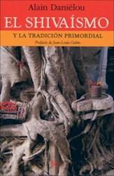 Libro El Shivaismo Y La Tradiccion Primordial