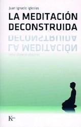 Libro La Meditacion Deconstruida