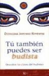 Libro Tu Tambien Puedes Ser Budista
