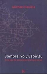 Papel SOMBRA, YO Y ESPIRITU. ENSAYOS SOBRE PS.TRANSPERSONAL