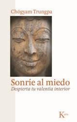 Libro Sonrie Al Miedo