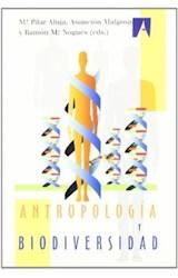 Papel Antropología y biodiversidad. 2 Vols.