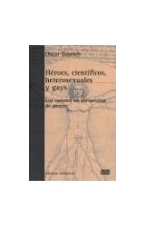 Papel HEROES, CIENTIFICOS, HETEROSEXUALES Y GAYS