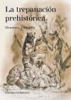 Papel La Trepanación Prehistórica