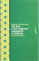 Papel Ali Bey Y Los Viajeros Europeos A Oriente