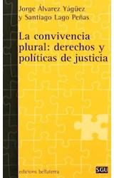 Papel LA CONVIVENCIA PLURAL: DERECHOS Y POLITICAS DE JUSTICIA