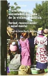 Papel TRANSFORMAR LAS SOCIEDADES DESPUES DE LA VIOLENCIA POLITICA