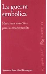 Papel LA GUERRA SIMBOLICA . HACIA UNA SEMIOTICA PA