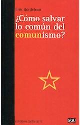Papel COMO SALVAR LO COMUN DEL COMUNISMO