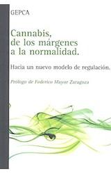 Papel CANNABIS, DE LOS MARGENES A LA NORMALIDAD