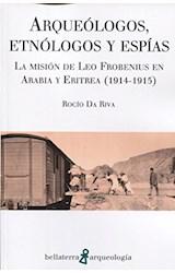 Papel Arqueólogos, Etnólogos Y Espías