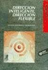 Libro Direccion Inteligente  Direccion Flexible