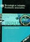 Libro Tecnologia E Industria Realidades Alcanzables
