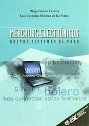 Libro Mercados Electronicos  Nuevos Sistemas De Pago