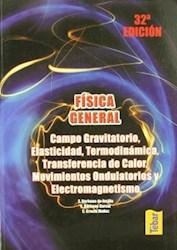 Libro Fisica General : Campo Gravitatorio , Elasticidad , Termodinamica