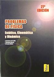 Libro Problemas De Fisica : Estatica , Cinematica Y Dinamica