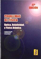 Libro Problemas De Fisica : Optica , Relatividad Y Fisica Atomica