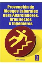 Papel Prevención de riesgos laborales para aparejadores, arquitectos e ingenieros