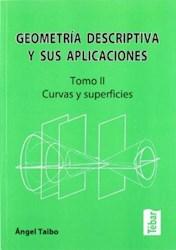 Libro Geometria Descriptiva Y Sus Aplicaciones ( Tomo Ii )