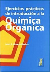 Libro Ejercicios Practicos De Introduccion A La Quimica Organica