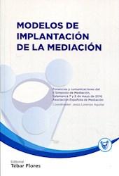 Libro Modelos De Implantacion De La Mediacion
