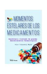 Papel MOMENTOS ESTELARES DE LOS MEDICAMENTOS