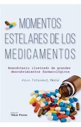 E-book Momentos estelares de los medicamentos