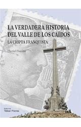 E-book La verdadera historia del Valle de los Caídos
