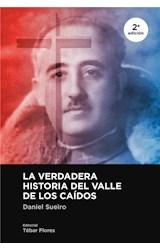 E-book La verdadera historia del Valle de los Caídos (2ª edición)