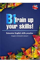 E-book B1 Training up your skills. Extensive English skills practice
