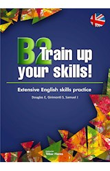 E-book B2 Train up your skills. Extensive English skills practice