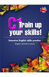 E-book C1 Train up your skills. Extensive English skills practice