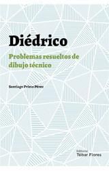 E-book Diédrico: Problemas resueltos de dibujo técnico