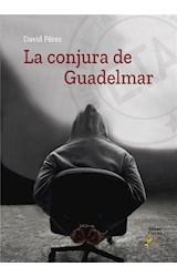 E-book La conjura de Guadelmar