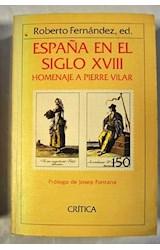 Papel ESPAÑA EN EL SIGLO XVIII HOMENAJE A PIERRE VILAR (COLECCIO GENERAL)