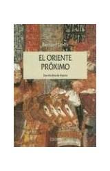 Papel ORIENTE PROXIMO, EL. DOS MIL AÑOS DE HISTORIA