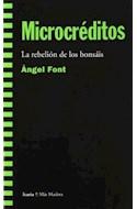 Papel MICROCREDITOS LA REBELION DE LOS BONSAIS (COLECCION MAS MADERA) (RUSTICA)