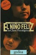 Papel NIÑO FELIZ SU CLAVE PSICOLOGICA (COLECCION LIBERTAD Y CAMBIO)
