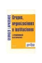 Papel GRUPOS. ORGANIZACIONES E INSTITUCIONES